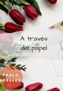 """Libro. """"A través del papel"""" Leer online"""