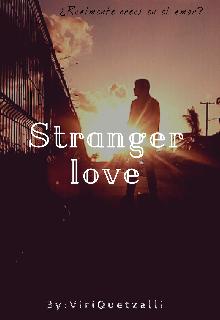 """Libro. """"Stranger love"""" Leer online"""