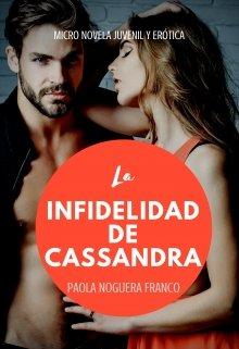"""Libro. """"La infidelidad de Cassandra"""" Leer online"""