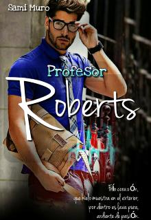 """Libro. """"Profesor Roberts"""" Leer online"""