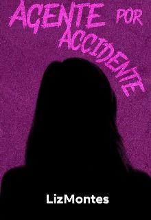 """Libro. """"Agente Por Accidente """" Leer online"""