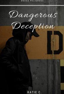 """Libro. """"Dangerous Deception"""" Leer online"""