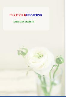 """Libro. """"Una Flor De Invierno"""" Leer online"""