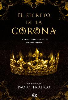 """Libro. """"El Secreto De La Corona """" Leer online"""