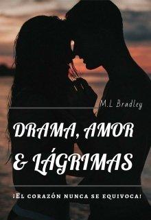 """Libro. """"Drama, Amor & Lágrimas"""" Leer online"""