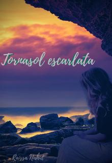 """Libro. """"Tornasol Escarlata"""" Leer online"""