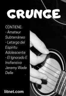 "Libro. ""Grunge"" Leer online"