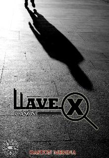 """Libro. """"Llave X - Casos"""" Leer online"""