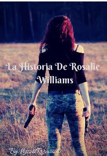 """Libro. """"La historia de Rosalie Williams"""" Leer online"""