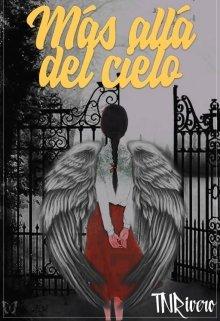 """Libro. """"Más Allá Del Cielo"""" Leer online"""