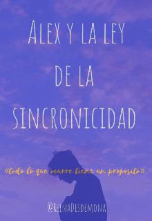 """Libro. """"Alex y la ley de la sincronicidad"""" Leer online"""