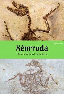 """Libro. """"Xénrroda: Mitos y leyendas"""" Leer online"""