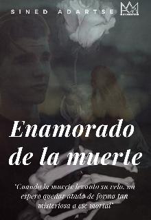 """Libro. """"Enamorado de la muerte"""" Leer online"""
