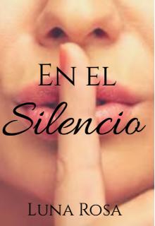 """Libro. """"En el silencio"""" Leer online"""