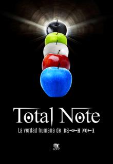 """Libro. """"Total Note: la verdad humana de Death Note"""" Leer online"""