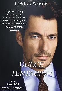 """Libro. """"Dulce Tentación"""" Leer online"""