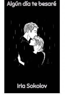 """Libro. """"Algún día te besaré"""" Leer online"""