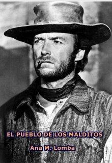 """Libro. """"El Pueblo De Los Malditos"""" Leer online"""