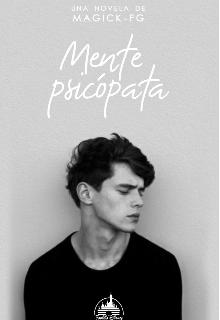 """Libro. """"Mente psicópata// Trastornos 1"""" Leer online"""