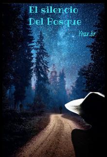 """Libro. """"El silencio del bosque"""" Leer online"""