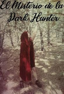 """Libro. """"El Misterio de la Dark Hunter"""" Leer online"""
