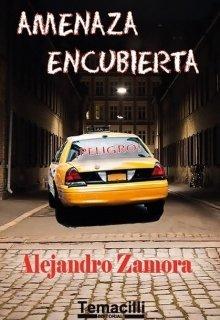 """Libro. """"Amenaza Encubierta"""" Leer online"""