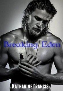"""Book. """"Breaking Eden (book 1)"""" read online"""