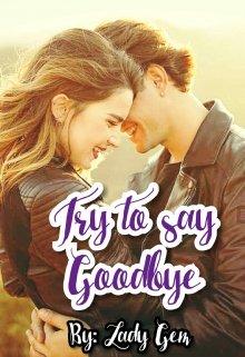 "Libro. ""Try to say goodbye - Intenta decir Adiós "" Leer online"