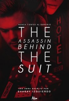 "Libro. ""The Assassin Behind The Suit©®"" Leer online"