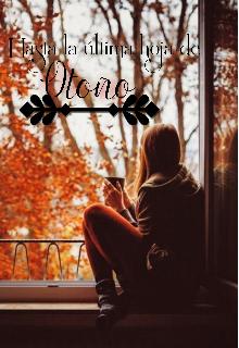 """Libro. """"Hasta la última hoja de otoño"""" Leer online"""