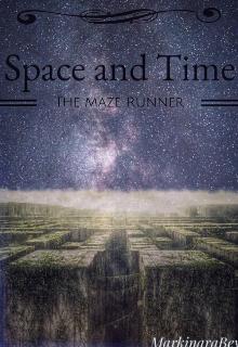 """Книга. """"Space and time: """"the Maze Runner"""""""" читать онлайн"""