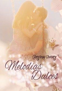 "Libro. ""Melodías Dulces"" Leer online"