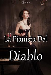 """Libro. """"La Pianista Del Diablo"""" Leer online"""
