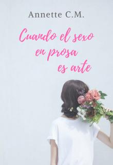 """Libro. """"Cuando el sexo en prosa es arte"""" Leer online"""