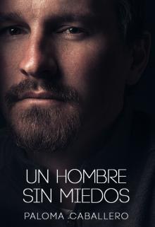 """Libro. """"Un hombre sin miedos"""" Leer online"""