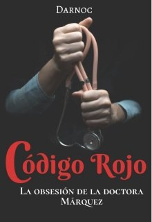 """Libro. """"Codigo Rojo"""" Leer online"""