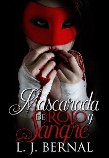 """Libro. """"Mascarada de rojo y sangre"""" Leer online"""