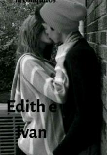 """Libro. """"Edith e Ivan """" Leer online"""