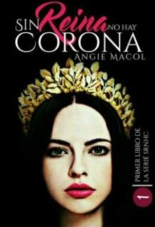 """Libro. """"Sin reina, no hay corona"""" Leer online"""