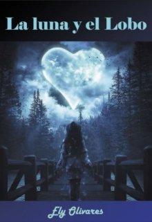 """Libro. """"La Luna y El Lobo"""" Leer online"""