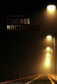 """Libro. """"Caminos Nocturnos"""" Leer online"""