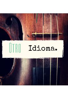 """Libro. """"Otro Idioma."""" Leer online"""