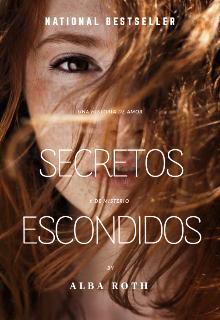 """Libro. """"Secretos Escondidos"""" Leer online"""