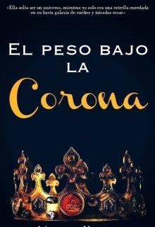 """Libro. """"El Peso Bajo la Corona."""" Leer online"""