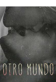 """Libro. """"Otro mundo"""" Leer online"""