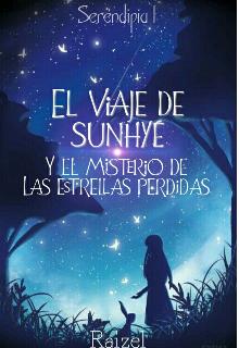 """Libro. """"El viaje de Sunhye y el misterio de las estrellas perdidas """" Leer online"""