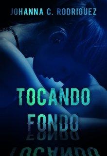 "Libro. ""Tocando Fondo"" Leer online"