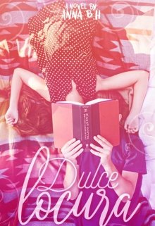 "Libro. ""Dulce Locura"" Leer online"