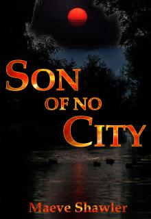 "Book. ""Son of No City"" read online"