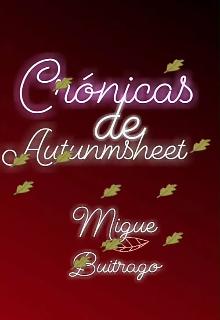 """Libro. """"Crónicas de Autunmsheet"""" Leer online"""